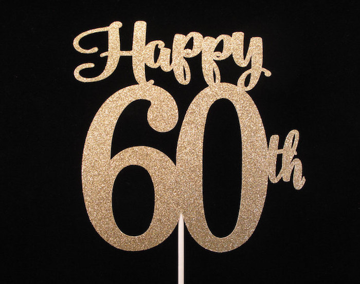 60th birthday party ideas, cake topper in shimmering gold color, featuring the inscription, happy 60th on a black background