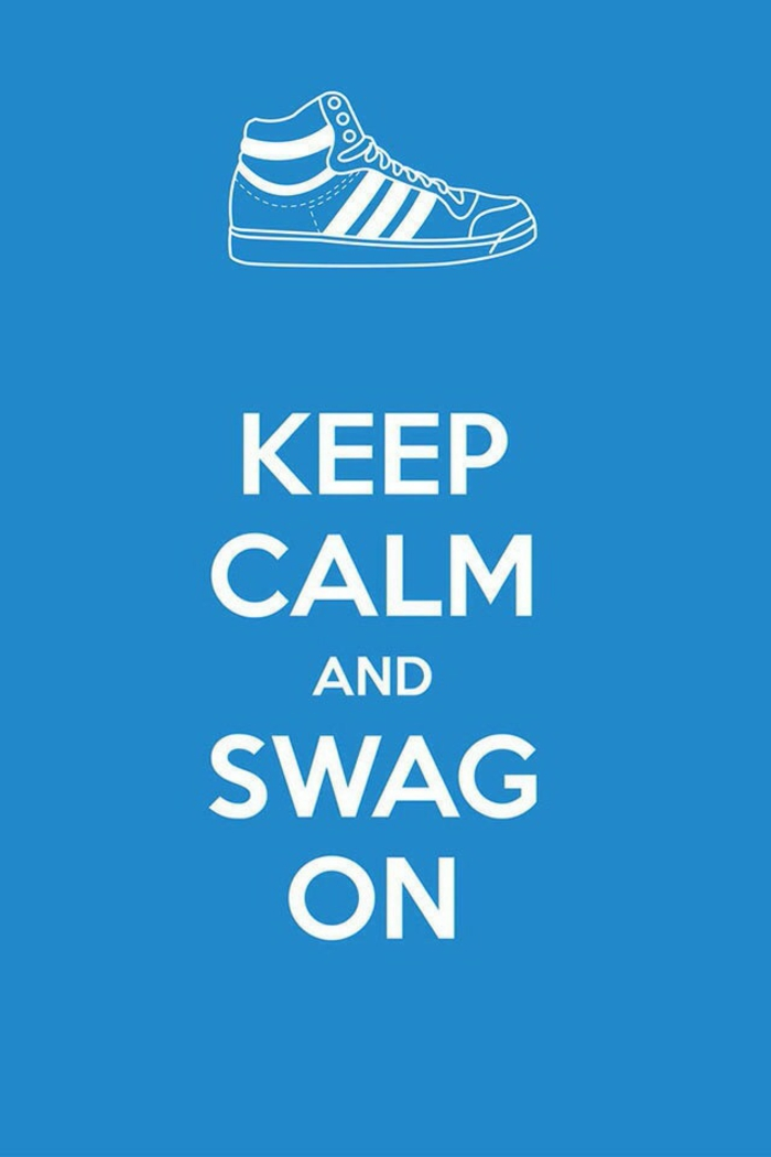 keep calm and swag on, blue background, white sneaker, nature iphone wallpaper