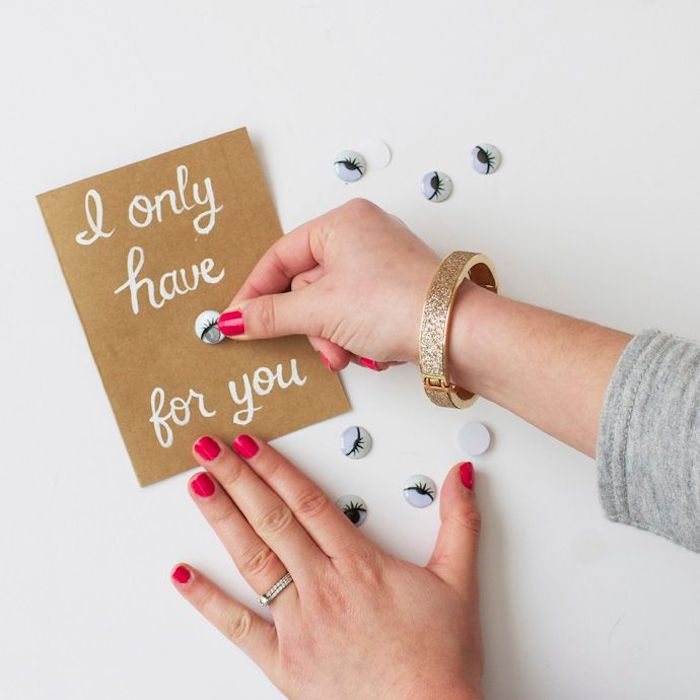 googly eyes, handmade card with a message, i only have eyes for you, white paint, cute gifts for boyfriend
