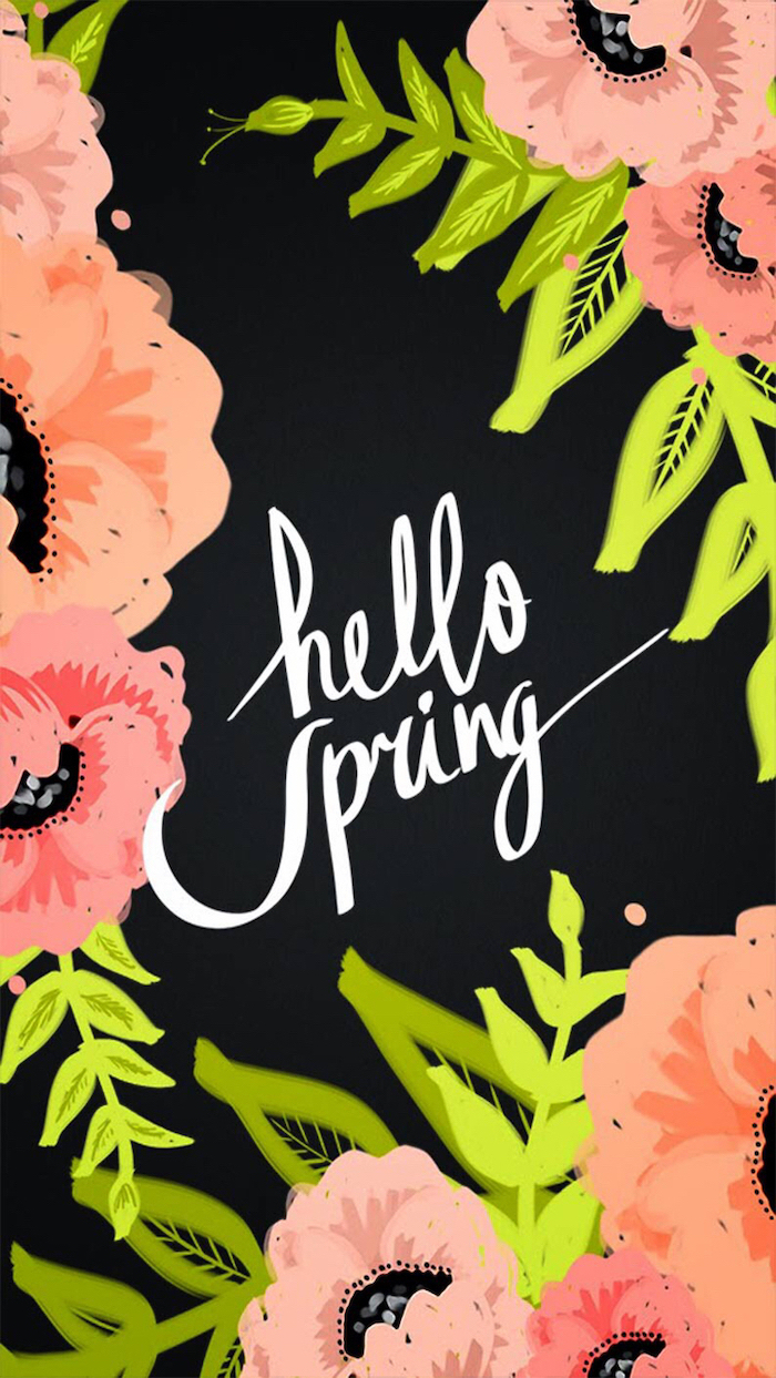 images of spring, black background, floral phone wallpaper, hello spring quote