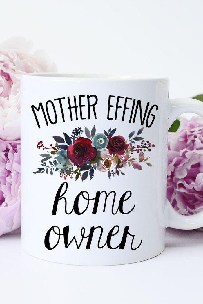 mother effing home owner, coffee mug, great housewarming gifts, purple flowers