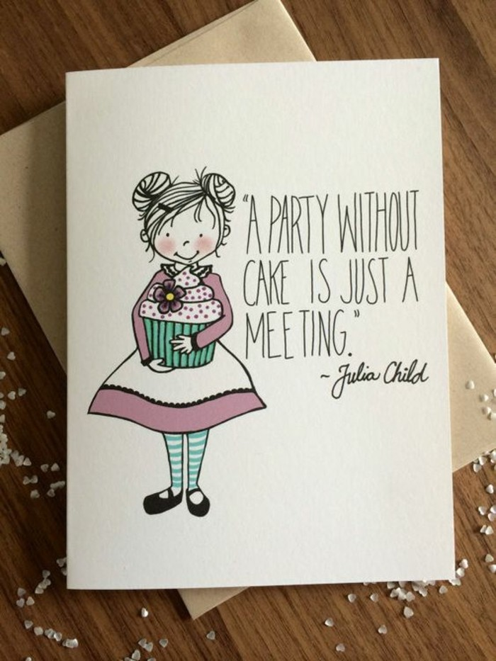 a party without cake is just a meeting, homemade birthday card ideas, wooden table, white envelope