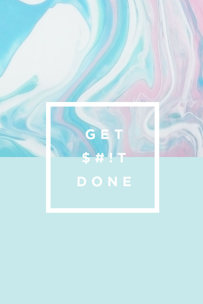 pink and blue marble background, get shit done, tumblr screensavers