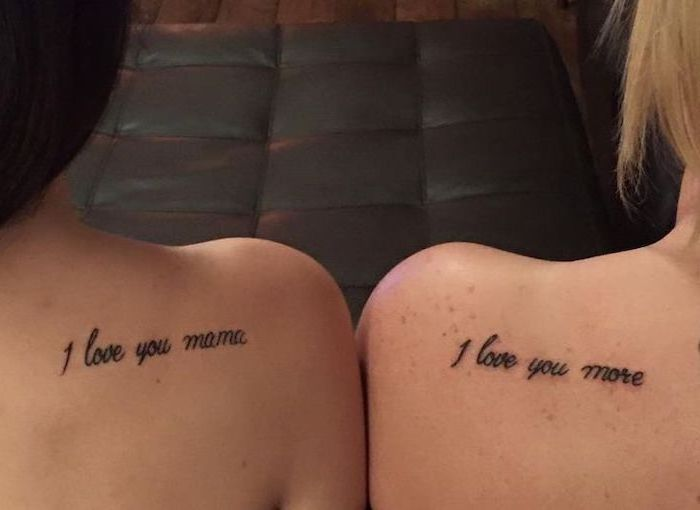 i love you mama, i love you more, shoulder tattoos, small mother daughter tattoos
