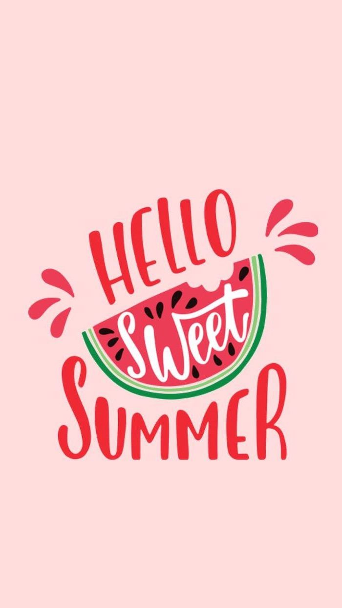 hello sweet summer, sliced watermelon, aesthetic iphone wallpaper, pink background