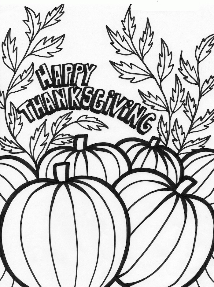 happy thanksgiving, turkey pictures to color, pumpkin patch, fall leaves, black and white sketch