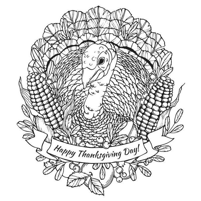 happy thanksgiving day, thanksgiving coloring sheets, turkey surrounded by corn, flowers and apples