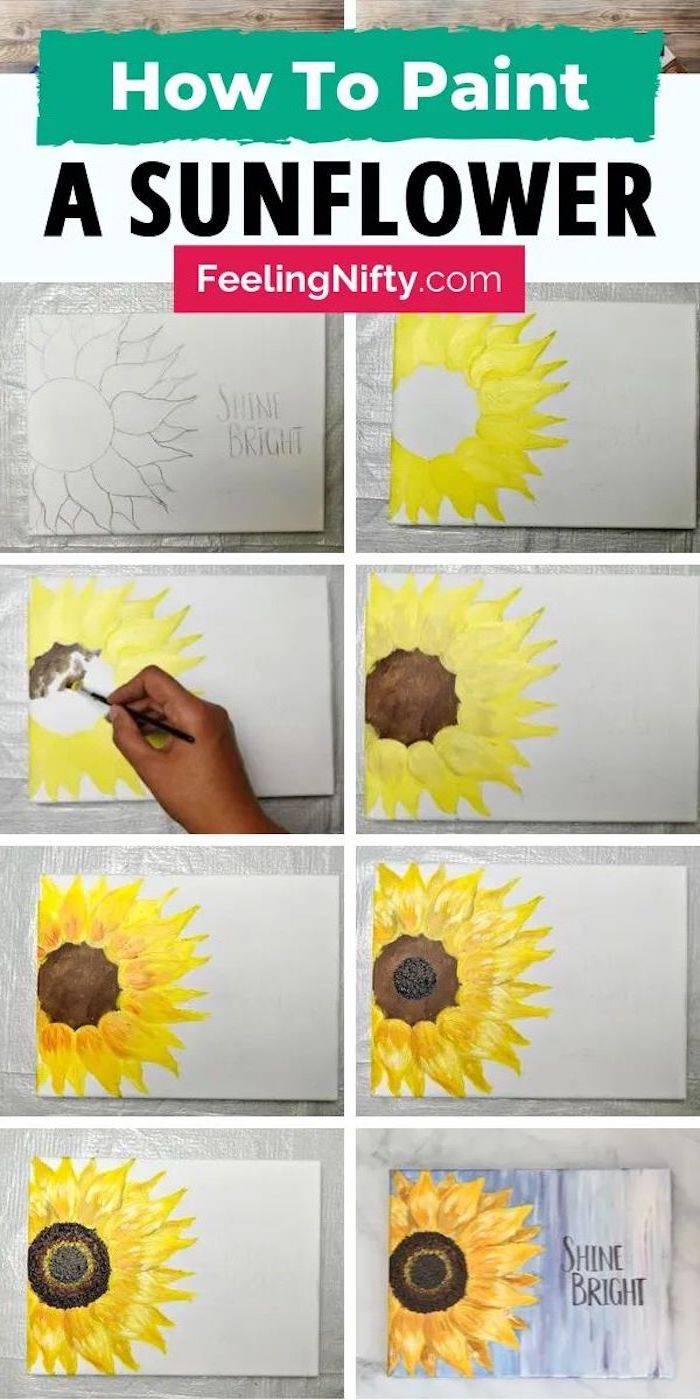 photo collage of step by step diy tutorial, acrylic painting techniques, how to paint a sunflower, shine bright