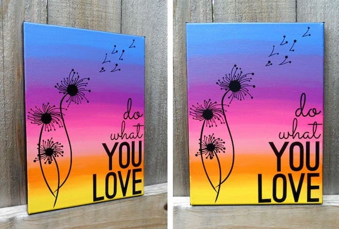 do what you love, three dandelions, painted on sunset sky, diy canvas painting, blue purple pink yellow and orange colors