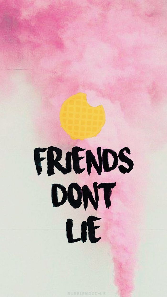 friends don't lie, written in black on pink and white background, stranger things phone wallpaper, eggos waffle above it
