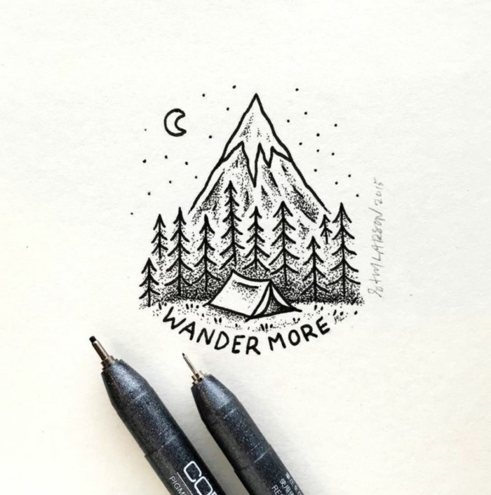 wander more, writte under a mountain landscape, things to doodle, tent in the middle of a forest, black pencil sketch