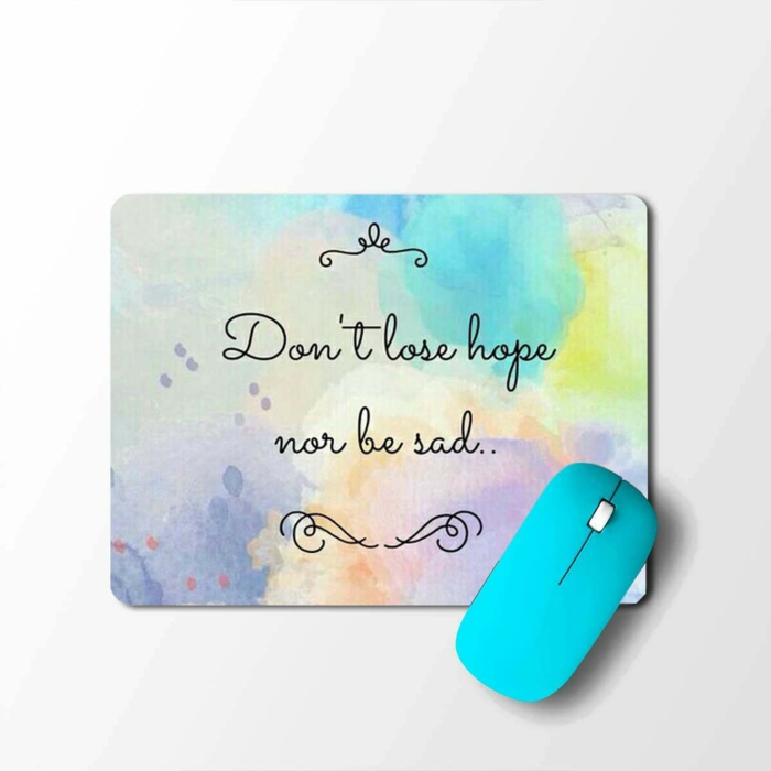 don't lose hope nor be sad, written on mouse pad, strength inspirational quotes, blue mouse on the side
