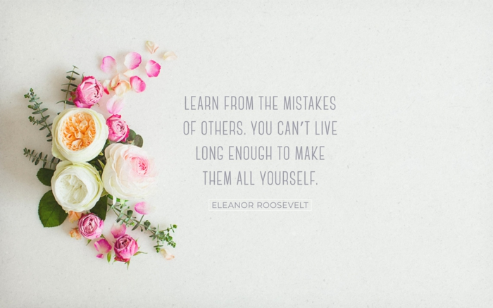 eleanor roosevelt quote, tough times quotes, written with grey letters on white background, photo of flowers