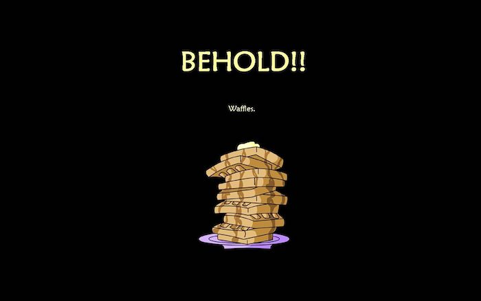 drawing of stack of waffles weird wallpapers behold waffles written above them on black background