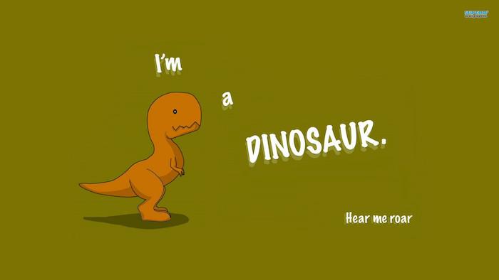 im a dinosaur hear me roar written on green background cool desktop backgrounds cartoon t rex drawing