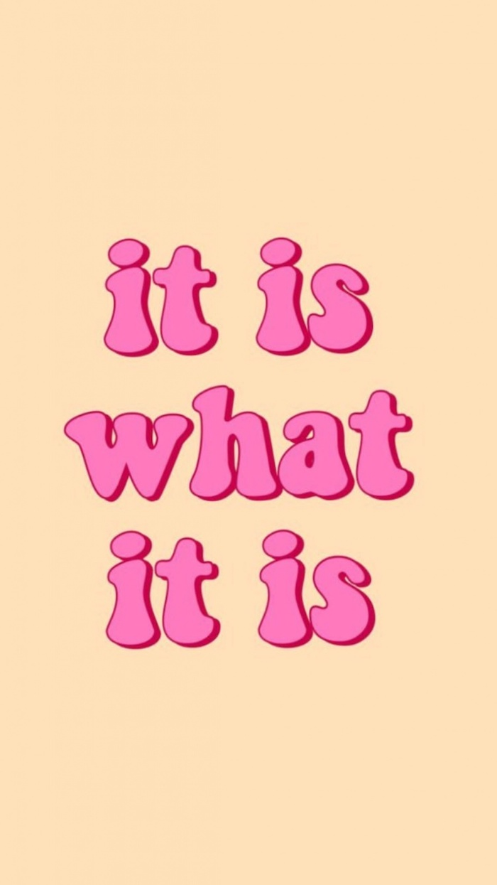 it is what is it funny computer wallpaper written in pink letters on yellow background
