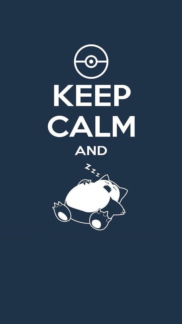 keep calm and photo of pokemon sleeping funny phone backgrounds dark blue background
