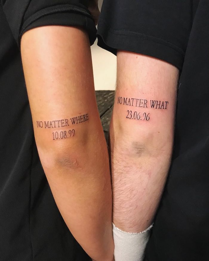 no matter where no matter what and dates tattooed on the back of the arms sibling tattoos