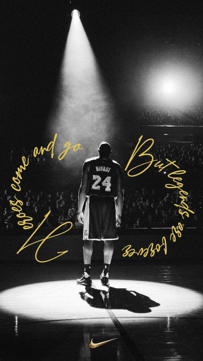 black and white photo of kobe on the court spotlight on him iphone kobe bryant wallpaper heroes come and go but legends are forever written with gold letters nike logo at the bottom
