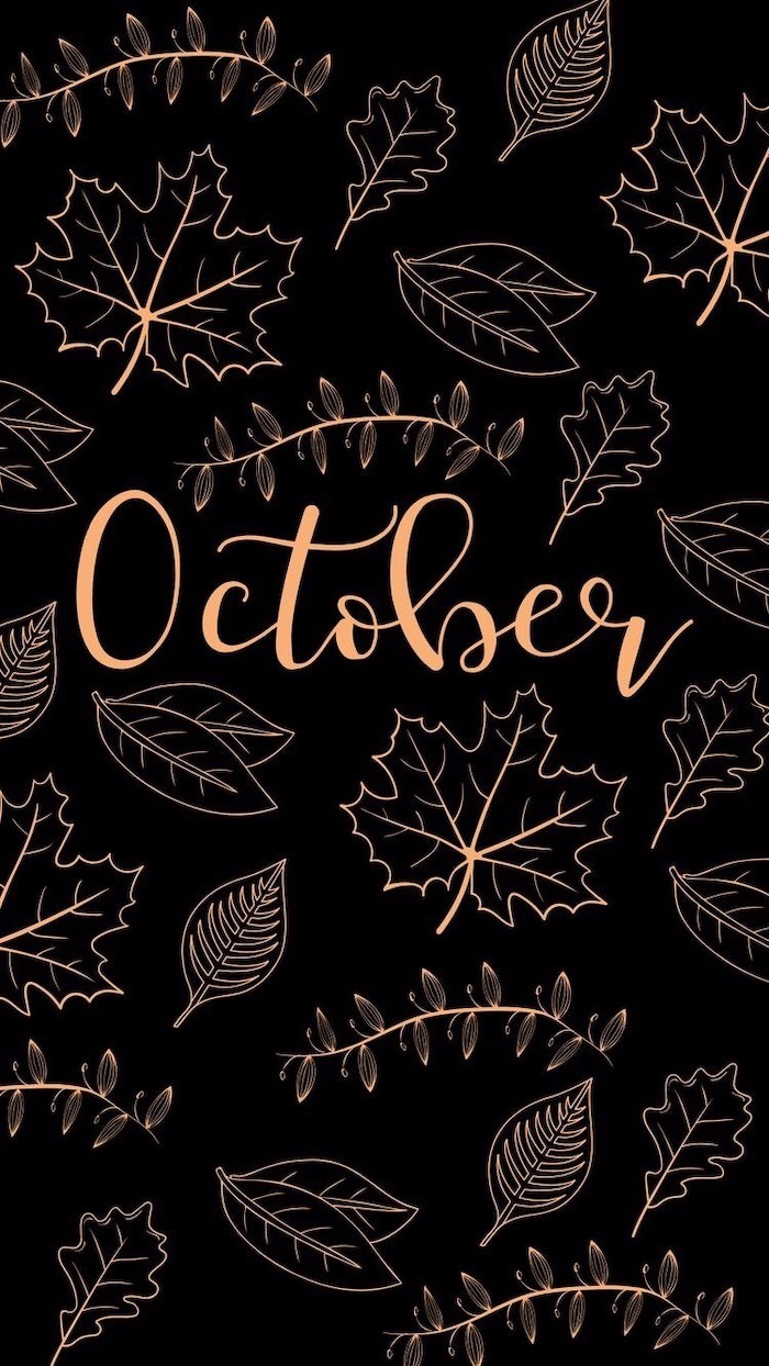 black background autumn wallpaper iphone october written in the middle with orange cursive font surrounded by drawings of leaves