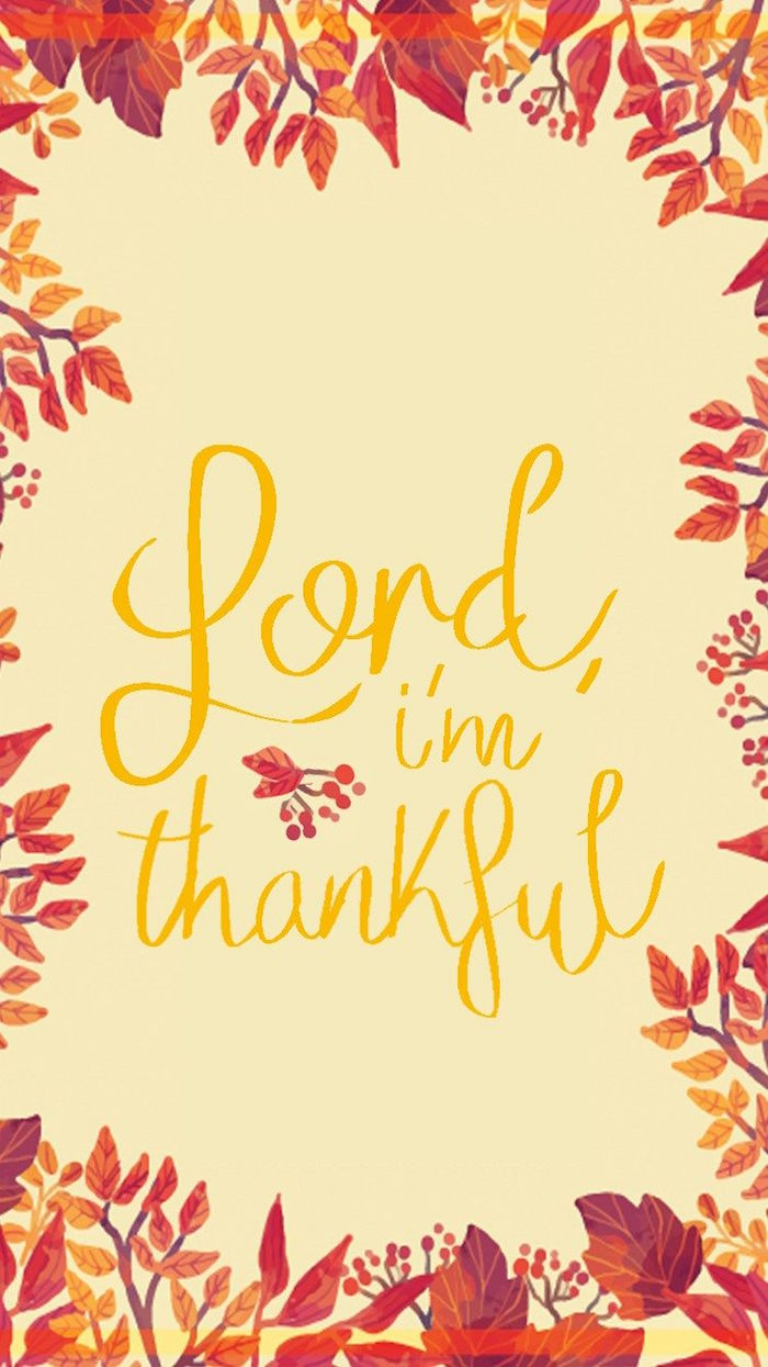 lord im thankful written in yellow cursive font happy thanksgiving wallpaper drawings of orange purple leaves