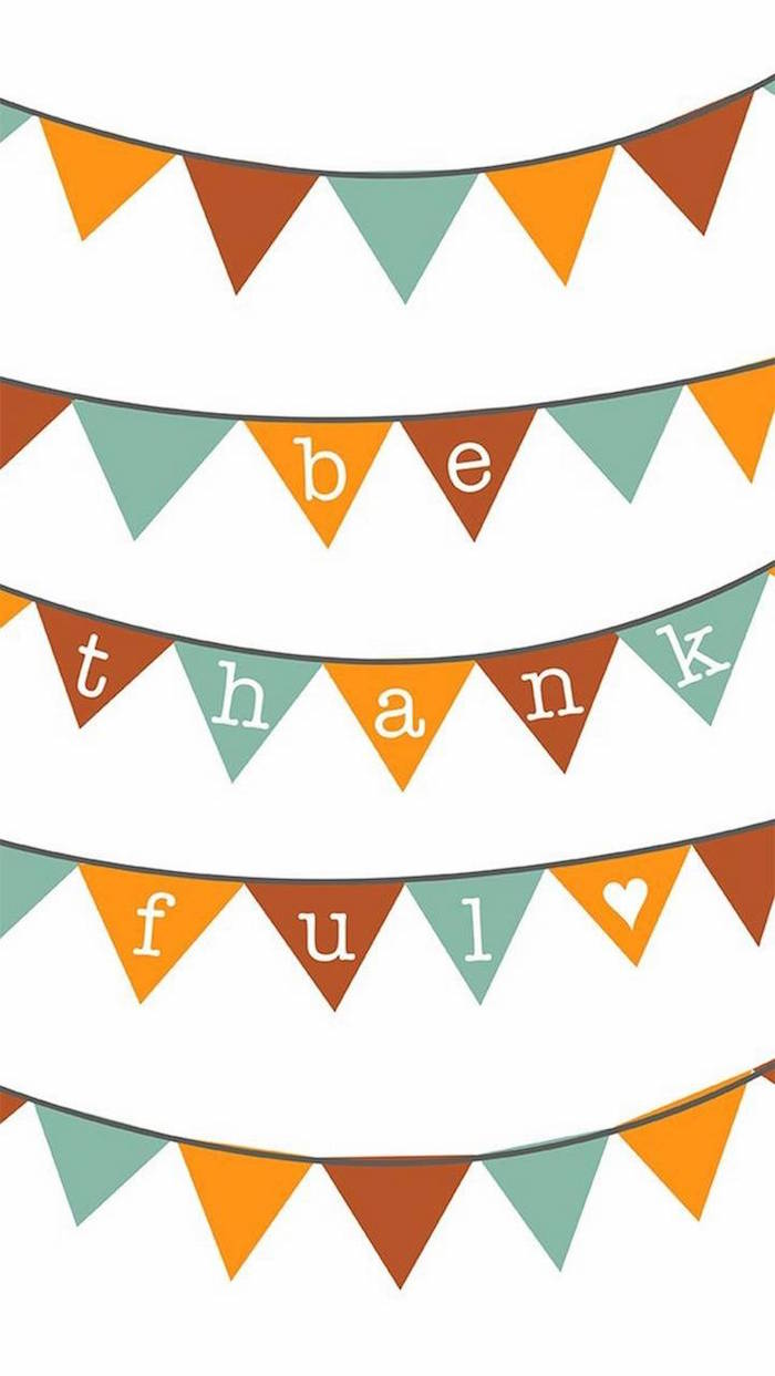 orange red blue garland on white background background thanksgiving wallpaper be thankful written on it