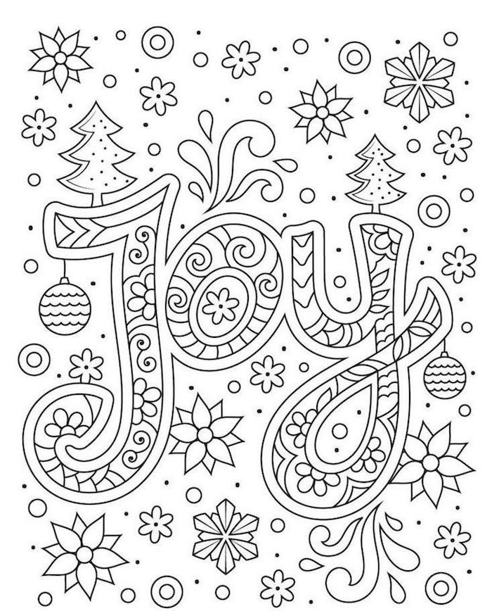 joy written in the middle with floral print printable christmas coloring pages flowers and christmas trees around it