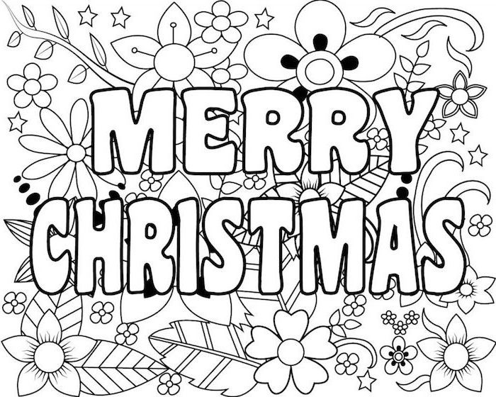 merry christmas written in white with black outline free printable coloring pages flowers drawn in the background