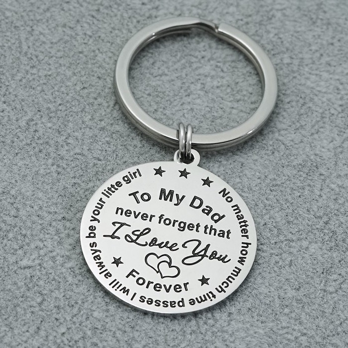 silver metal keychain christmas gifts for dad never forget that i love you forever engrained on it