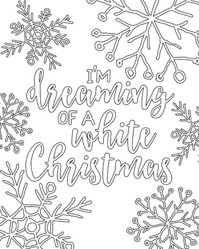 white background free printable coloring pages for kids im dreaming of a white christmas written in the middle