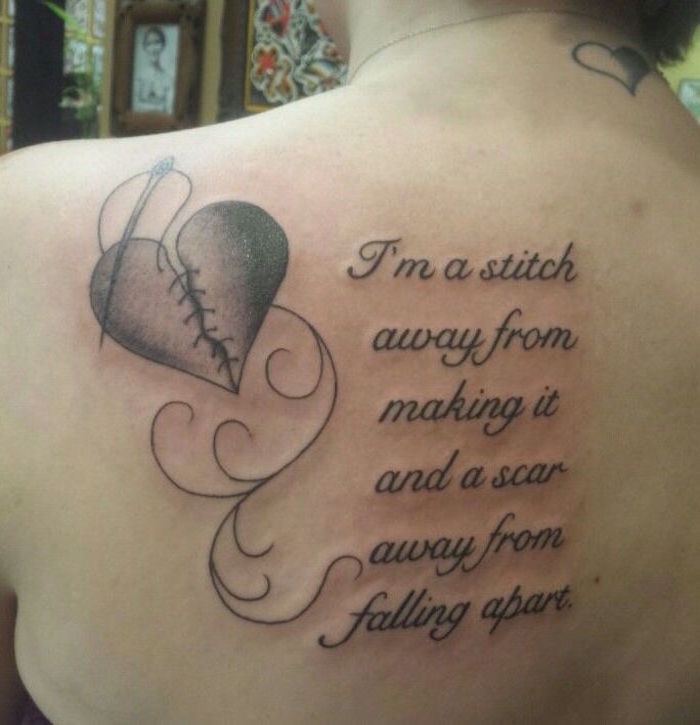 im a stitch away from making it and a scar away from falling apart broken heart tattoo back tattoo