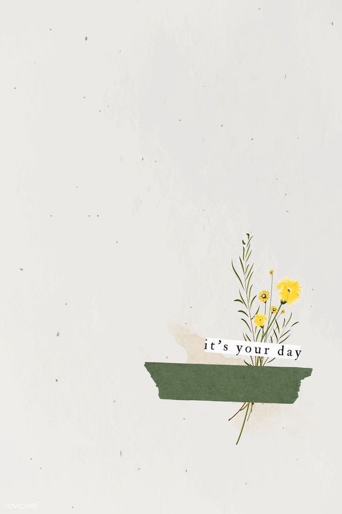 its your day written under drawing of yellow field flowers on white background 4k minimalist wallpaper