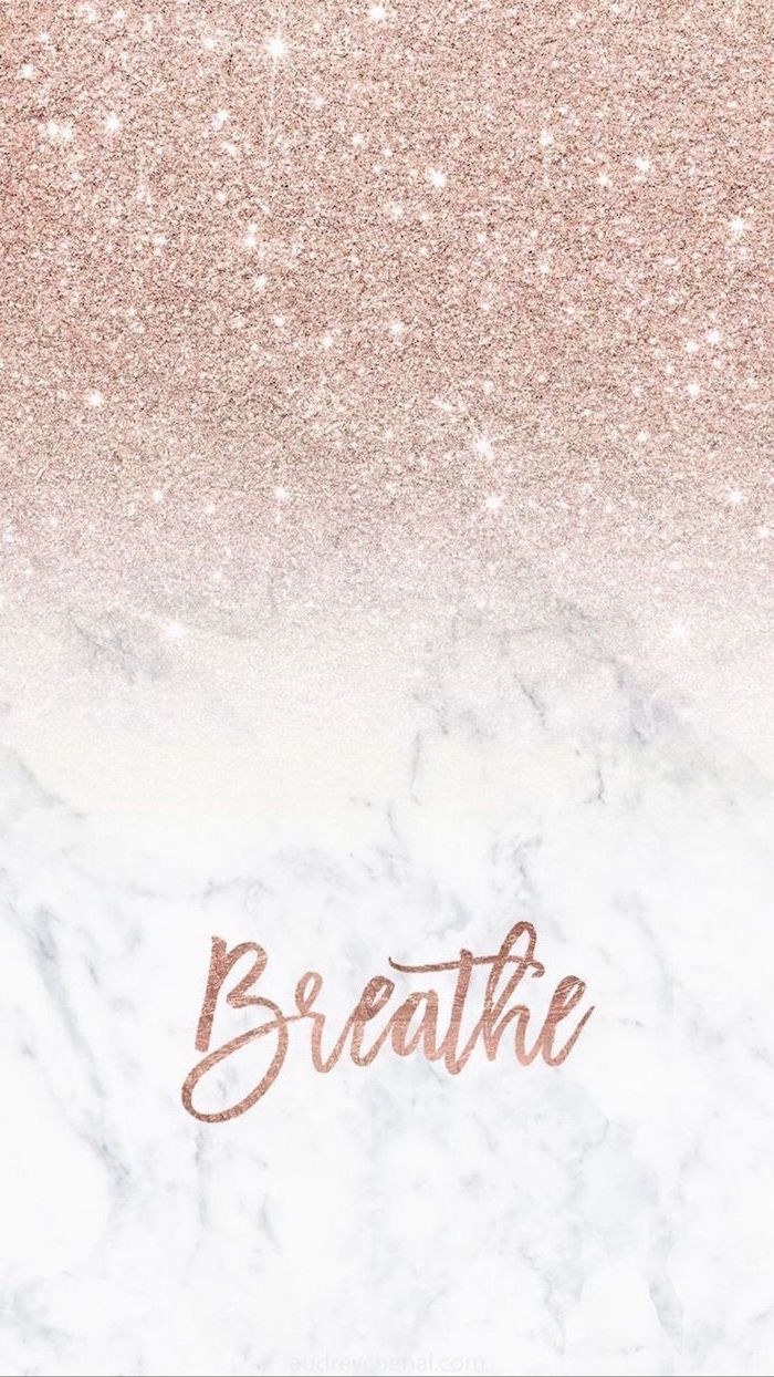 simple phone backgrounds breathre written in rose gold on gray and white marble rose gold glitter on top