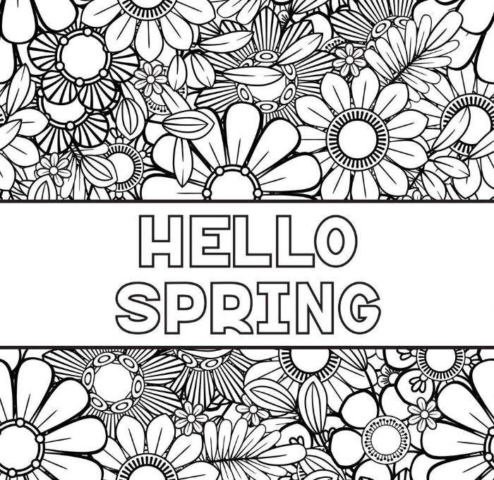 spring coloring sheets hello spring written in the middle surrounded by drawings of different flowers