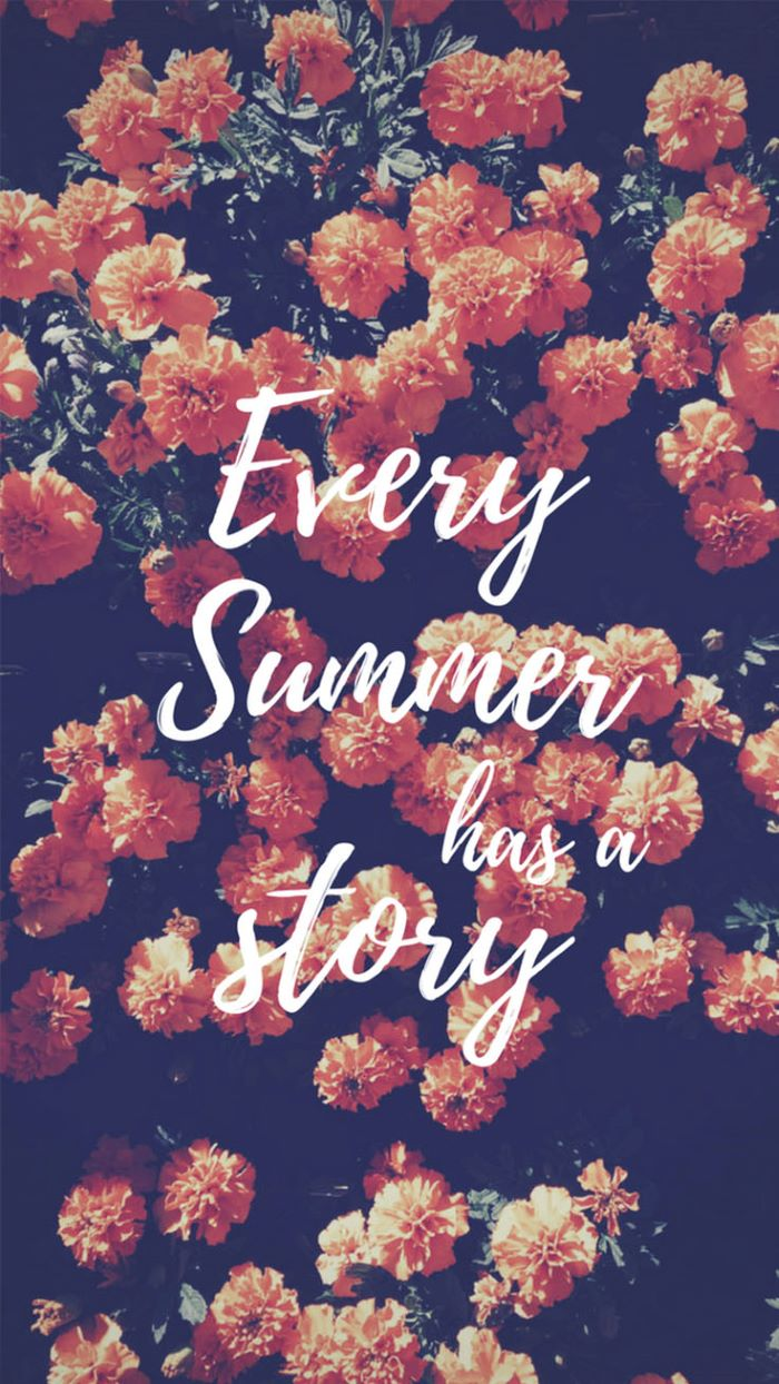 best summer wallpapers every summer has a story written over photo of orange flowers